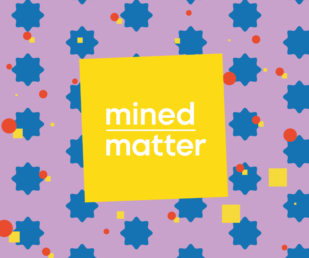 Mined Over Matter