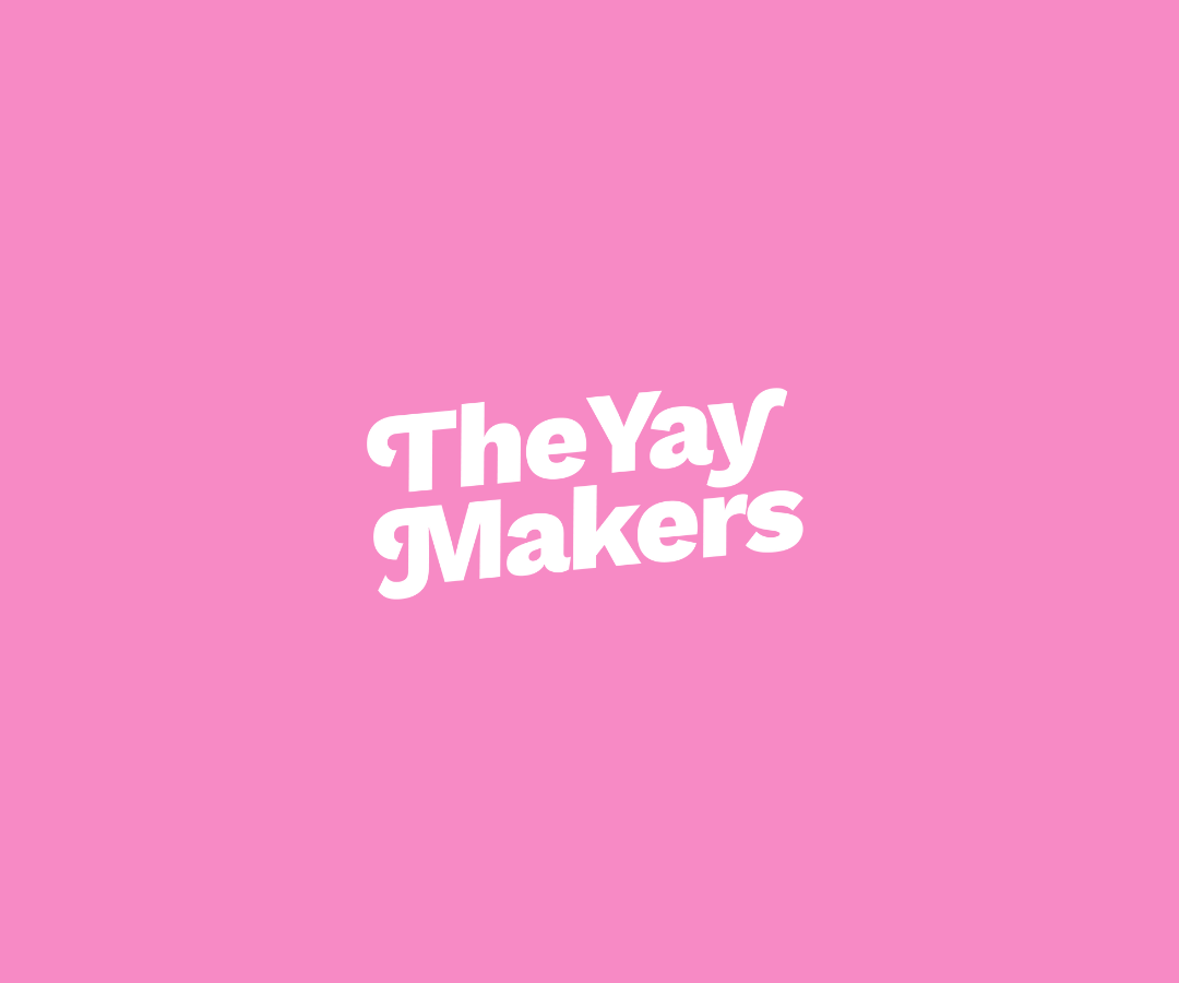 The Yay Makers